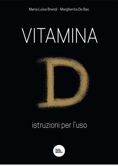 Maria Luisa Brandi, Margherita De Bac, Vitamina D, Osteoporosi, Prevenzione